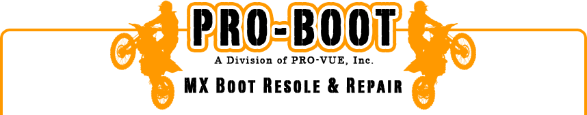 PRO-BOOT MX Boot Resole and Repair - A Division of Pro-Vue, Inc.